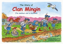 Clan Mingin : The Smelliest Clan in Scotland, Paperback Book