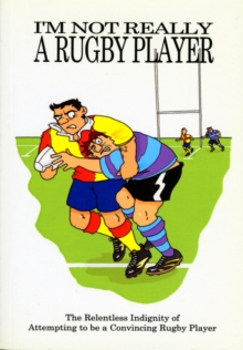 I'm Not Really a Rugby Player, Paperback Book