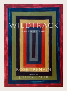Wildtrack : And Other Stories, Hardback Book