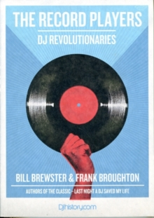The Record Players : DJ Revolutionaries, Paperback Book
