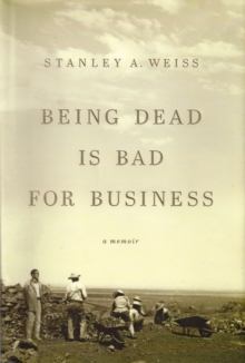 Being Dead is Bad for Business, Hardback Book