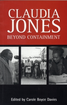 Claudia Jones: Beyond Containment, Paperback / softback Book