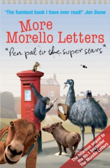 More Morello Letters : Pen Pal to the Super Stars, Paperback Book