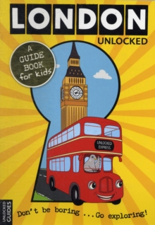 London Unlocked, Paperback Book