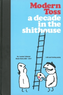 A Decade in the Shithouse, Hardback Book