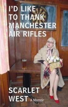 I'd Like to Thank Manchester Air Rifles, Paperback Book