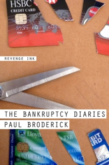 The Bankruptcy Diaries, Paperback Book