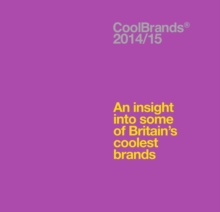 Coolbrands : An Insight into Some of Britain's Coolest Brands, Hardback Book