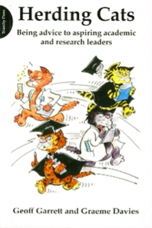 Herding Cats : Being Advice to Aspiring Academic and Research Leaders, Paperback Book