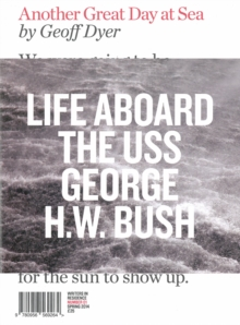 Another Great Day at Sea : Life Aboard the USS George H.W. Bush, Paperback Book
