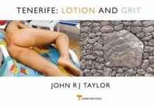 Tenerife, Lotion and Grit, Paperback Book