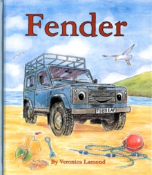 Fender : 2nd book in the Landy and Friends series, Hardback Book