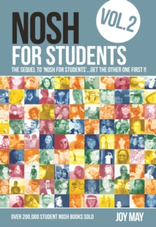 Nosh for Students : The Sequel to 'Nosh for Students'...Get the Other One First! Volume 2, Paperback Book