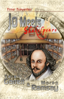 Time Traveller Jo Meets Shakespeare, Paperback Book