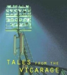 Tales from the Vicarage : The Interviews Volume 3, Paperback Book