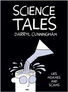 Science Tales : Lies, Hoaxes and Scams, Hardback Book