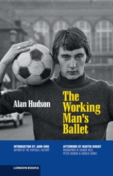 The Working Man's Ballet, Paperback Book