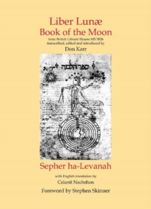 Liber Lunae & Sepher Ha-Levanah : The Book of the Moon, Hardback Book