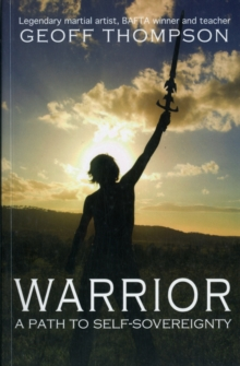 Warrior : A Path to Self Sovereignty, Paperback / softback Book