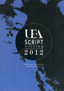UEA Scriptwriting Anthology, Paperback Book