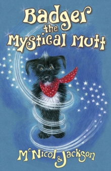 Badger the Mystical Mutt, Paperback Book