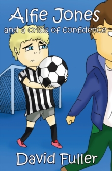 Alfie Jones and a Crisis of Confidence, Paperback Book