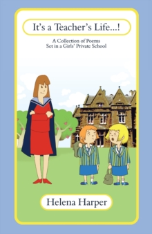 It's a Teacher's Life...!, Paperback Book