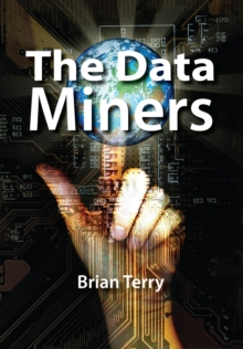 The Data Miners, Paperback Book
