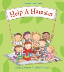 Help A Hamster : Copper Tree Class Help a Hamster, Paperback / softback Book
