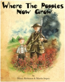 Where the Poppies Now Grow, Paperback / softback Book