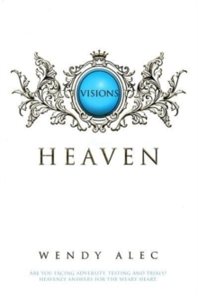 Visions from Heaven : Visitations to My Father's Chamber, Paperback Book