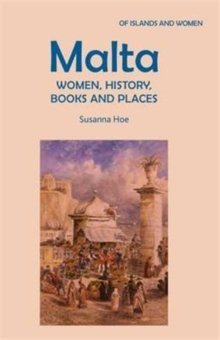 Malta: Women, History, Books and Places, Paperback Book