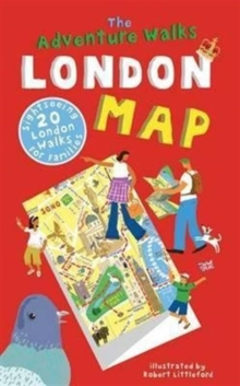 The Adventure Walks London Map : 20 London Sightseeing Walks for Families, Sheet map Book
