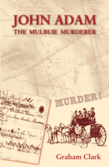 John Adam : The Mulbuie Murderer, EPUB eBook