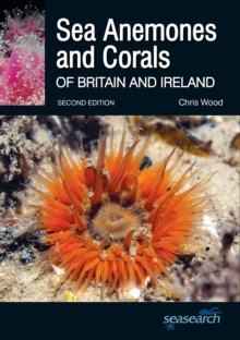 Sea Anemones and Corals of Britain and Ireland, Paperback Book