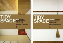 Tidy Space: Zen and Shaker Design Solutions for Tidy Living, Hardback Book