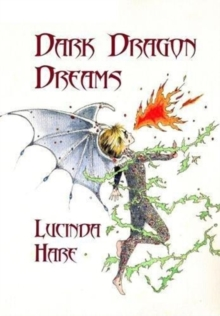 Dark Dragon Dreams : Fear Gives Words Wings, Paperback / softback Book
