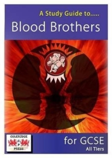 A Study Guide to Blood Brothers for GCSE : All Tiers, Spiral bound Book