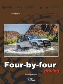 Four-By-Four Driving : The sixth edition of Off-Roader Driving, Hardback Book