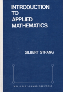 Introduction to Applied Mathematics, Hardback Book