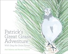Patrick's Great Grass Adventure : With Greg the Grass Farmer, Paperback / softback Book