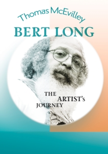 Bert Long : The Artist's Journey, Hardback Book