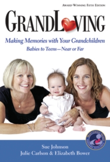 GrandLoving : Making Memories with Your Grandchildren, Paperback / softback Book