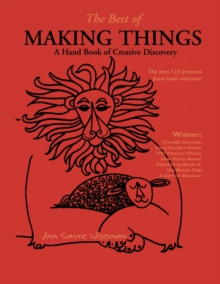 The Best of Making Things : A Handbook of Creative Discovery, Paperback / softback Book