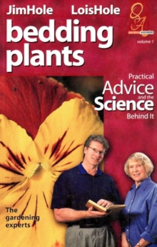 Bedding Plants : Practical Advice and the Science Behind It, Paperback / softback Book