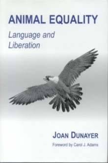 Animal Equality : Language and Liberation, Paperback / softback Book