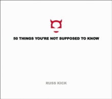 50 Things You're Not Supposed to Know, Paperback Book