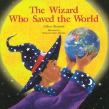 The Wizard Who Saved the World, Hardback Book