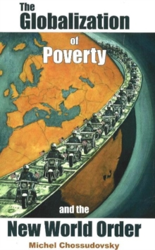 Globalization of Poverty and the New World Order, Paperback Book