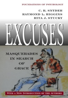 Excuses : Masquerades in Search of Grace, Paperback / softback Book